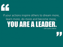 Be a great leader and inspire others